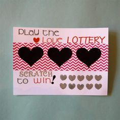 Play the Love Lottery, DIY Scratch-Off Valentine's Day Card