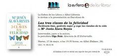 Mañana 27/05 la psicóloga Mª Jesús Álava Reyes presenta en #Barcelona su nuevo #libro 'Las tres claves de la felicidad'
