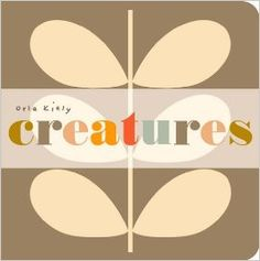Creatures (Orla Kiely): Orla Kiely: 9781405262071: Amazon.com: Books
