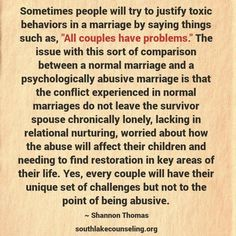 The differences between a normal marriage and a psychologically abusive marriage.