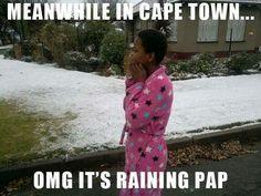 It's Raining Pap lol