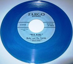 1963 Doo Wop 45 Rpm Ricky And The Vacels HIS GIRL / DON'T WANT YOUR LOVE NO MORE On Fargo 1050. BLUE WAX