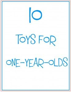10 Toys for One Year Olds