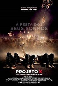 Assistir online Filme Projeto X - Uma Festa Fora de Controle - Dublado - Online | Galera Filmes