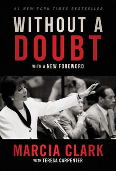 Revisiting my rare 2014 interview with Marcia Clark re. the Simpson trial on the anniversary of her memoir, WITHOUT A DOUBT, for The News and Times. This Is A Book, I Love Books, Good Books, Books To Read, Free Reading, Reading Lists, Book Lists, Reading Online, Books Online