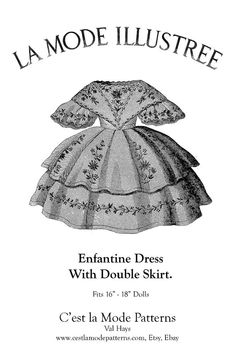 "Suitable for Huret Rohmer type dolls. From the September 22, 1860 issue of. Envelope contains pattern and directions for an ""Enfantine"" style dress with a double layered skirt to fit 16"" and 18"" Antique Child Fashion Dolls."