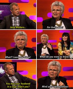 When she was unfamiliar with the concept of a talk show. 17 Times Julie Walters Was The Most Relatable Celebrity In Britain Phyllis Logan, Julie Walters, Funny Memes, Hilarious, British Humor, Acceptance Speech, I Call You, Harry Potter Memes, Universal Pictures