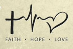 faith hope love- maybe I have finally found a tattoo I would get.