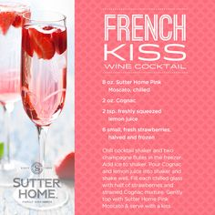 French Kiss #wine #cocktail recipe. Cheers! #MoscatoMonday