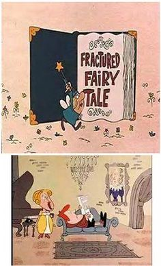 Fractured Fairytales from Rocky & Bullwinkle.one of my favorite cartoons Retro Cartoons, Old Cartoons, Vintage Cartoon, Classic Cartoons, Animated Cartoons, Vintage Toys, Childhood Tv Shows, My Childhood Memories, 90s Childhood