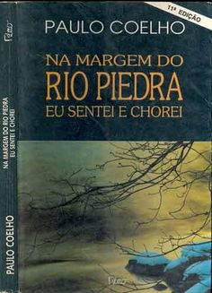 """By the River Piedra I sat Down and Wept by Paulo Coelho: This is the first part in Coelho's trilogy """"On the Seventh Day"""". The other two parts are Veronika Decides to Die and The Devil and Miss Prym. This trilogy is a week in the life of someone ordinary to whom something extraordinary happens."""
