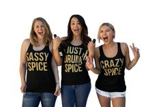 Bachelorette Party Shirts (completely customizable!) inspired by Spice Girls; Bride - Bridesmaid - Maid of Honor - Just Drunk - custom