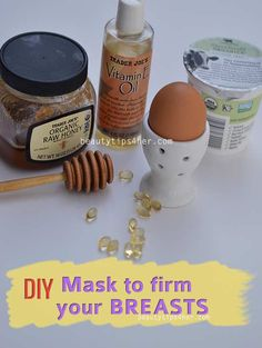 Natural Breast Firming Mask Recipe | Beauty and MakeUp Tips