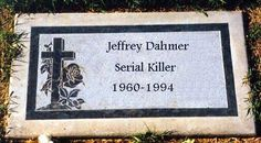 Jeffrey Dahmer tombstone. The cross the the rose seem out of place to me. . .