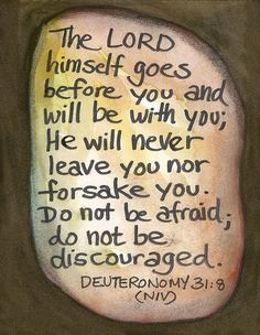 ART ALONG THE WAY: Deuteronomy 31:8