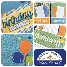 Artsy Albums Mini Album and Page Layout Kits and Custom Designed Scrapbooks by Traci Penrod: Doodlebug Birthday Card Calendar