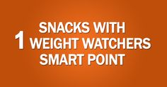 SNACKS WITH 1 WEIGHT WATCHERS SMART POINT – 40Recipes