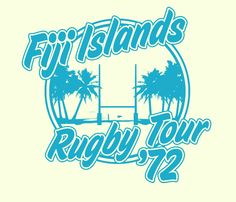 #Fiji Islands Rugby Tour '72 Visit Fiji, Fiji Islands, Waterfalls, Rugby, Tours, Neon Signs, Retro, Retro Illustration, Falling Waters