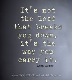 Don't carry the load!