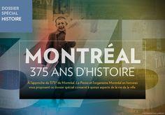 Montréal, 375 ans d'histoire - La Presse+