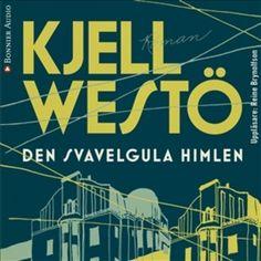 Den svavelgula himlen - Ljudbok - Kjell Westö - Storytel