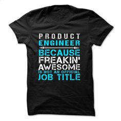 Love being — PRODUCT-ENGINEER T Shirt, Hoodie, Sweatshirts - t shirts online #teeshirt #T-Shirts