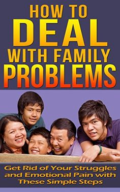 Best Kindle, Family Problems, Emotional Pain, Self Help, Rid, Amazon, Reading, Business, Simple
