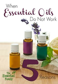 When Essential Oils Do Not Work: 5 Reasons