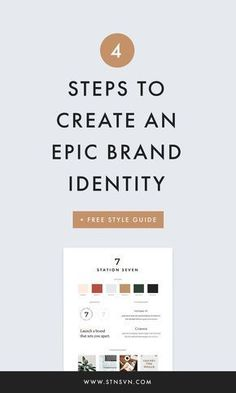 4 Steps to Create an Epic Brand Identity + a Free Style Guide – Station Seven: Squarespace Templates, WordPress Themes, and Free Resources for Creative Entrepreneurs - business marketing design Social Media Branding, Business Branding, Personal Branding, Café Branding, Branding Digital, Branding Ideas, Branding Strategies, Corporate Branding, Product Branding