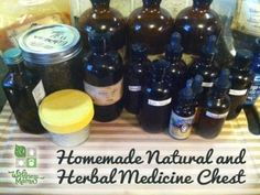 How to make a natural herbal medicine chest for first aid and illness