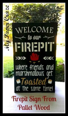 DIY firepit sign made from reclaimed pallet wood