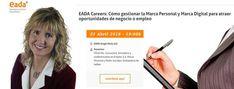 """25/04 daré una conferencia sobre """"Cómo gestionar la MARCA PERSONAL y MARCA DIGITAL para atraer oportunidades de empleo o negocio"""" en #EADA Business School de Barcelona.   Veremos qué herramientas utilizar y cómo medir los resultados.   ¡Inscríbete!    cc EADA -Where business people grow- EADA Students & Alumni #EadaCareers #Barcelona #BCN #RRHH #Empleo #Trabajo #CèliaHil #MarcaPersonal #PersonalBranding #CVSocial #HuellaDigital #IdentidadDigital #HuellaDigital #MarcaDigital"""