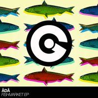 ådå - FISHMARKET EP by ådå on SoundCloud