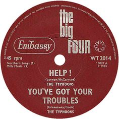 The Big Four (Help / You've Got Your Troubles) - The Typhoons (WT2014) Jul '65