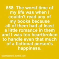 Bookfession 658: Can't read romance books when heartbroken.