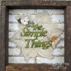 "Faith Hope and Love ~Authentique paper called ""Faith"" along with Petaloo Darjeeling flowers help to create this beautiful wall plaque!  There are 3 more pieces that go with it...come to the Petaloo Blog and learn how to make them from Lynne Forsythe!!"