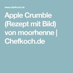 Apple Crumble (Rezept mit Bild) von moorhenne | Chefkoch.de