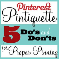 Pinterest Pintiquette on positivelysplendid.com