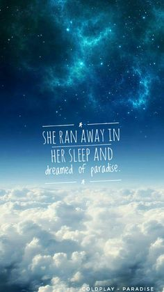 Coldplay - Paradise #music #lyrics #wallpapers #coldplay