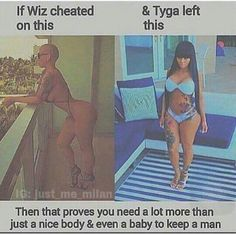 Also, its not always the women's fault because a person will cheat and has nothing to do with the other persons looks or their mind. Its an insecure person expressing their insecurities in the worst way possible. Hurting someone they may potentially care about for temporary attention.
