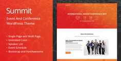 Summit is the suitable WordPress theme for any type of event, conference, workshop, or meetup. You can build a single page as well as multi-page website using this theme. It comes with all essentia...