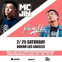2/25 LA #MCJin & #Junoflo live - Tickets open now @ www.soulkrush.com #soulkrush #weske