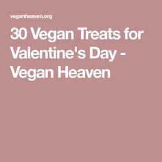 30 Vegan Treats for Valentine's Day - Vegan Heaven