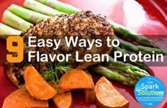 9 Quick Ways to Flavor Any Lean Protein (No Recipe Needed) via @SparkPeople
