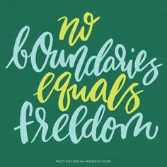 No Boundaries Equals Freedom by Eliza Cerdeiros #lettering #typography #handmade #graphicdesign #artwork