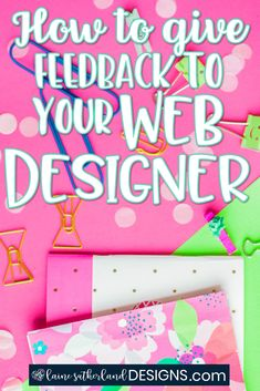 Giving feedback to your web designer can be a daunting task - these easy tips will help you to effectively give feedback which your designer will love! Giving, Design Process, To Tell, Something To Do, Blogging, Web Design, Told You So, How Are You Feeling, Tips