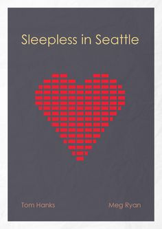Sleepless in Seattle (1993) - this totally should be a movie poster for this film.