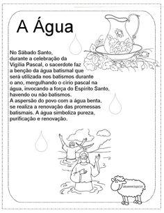 Símbolos da Páscoa:            Fonte: Símbolos da Páscoa/CATEQUESE NA NET