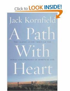 A Path with Heart: Jack Kornfield (on mindfulness, Oprah Super Soul Sunday)