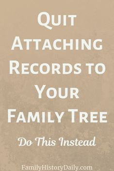 genealogy The ever-increasing availability of places to store and share family trees has many benefits (and a few downsides) but it has also created one major problem for researchers - access to attached records.